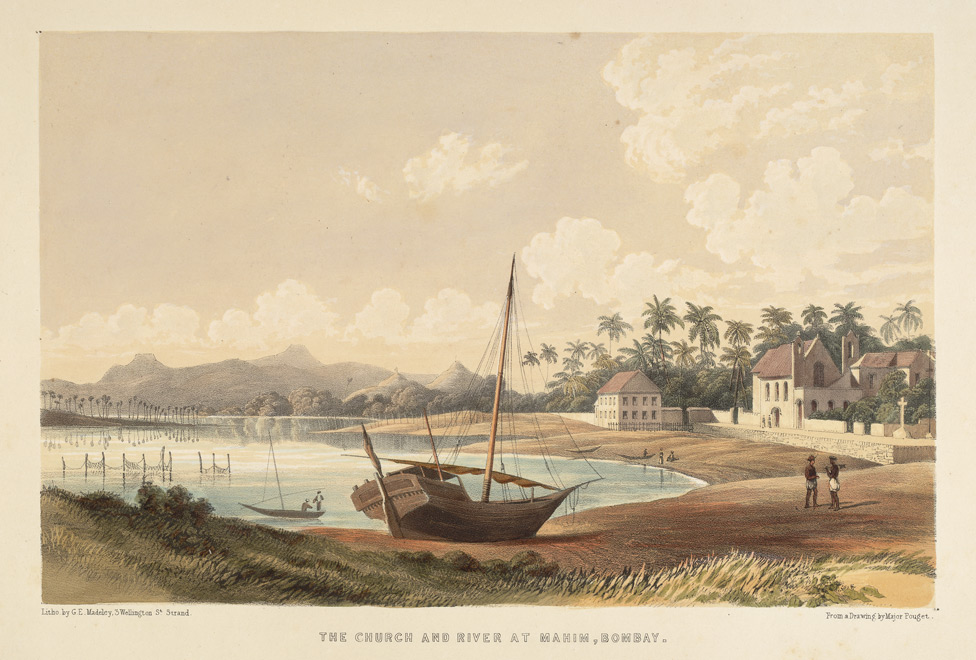 'The Church and River at Mahim, Bombay'. One of a series of Views in India and in the vicinity of Bombay. Lithographed by G.E. Madeley after Major Pouget. Published in London, c.1850